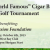 "4th Annual ""World Famous"" Cigar Bar Charity Golf Tournament"